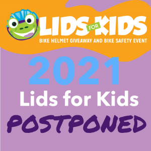 Lids for Kids 2021 postponed
